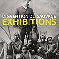 Culture : « L'invention du sauvage » au Musée du Quai <b>Branly</b>