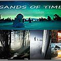 L'univers est un océans d'énergie : sands of time