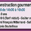 Constructions gourmandes le 29 avril 2013