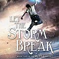 <b>Let</b> <b>the</b> storm break (Shannon Messenger) #2