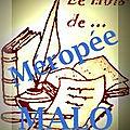 Le mois de <b>Méropée</b> <b>Malo</b> (2)