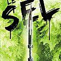 La trilogie du sel (vol. 1)