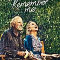 Concours Twitter <b>Remember</b> me : 10 places à gagner pour voir la comédie romantique pour tous les âges
