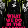 (critique] (7/10) what we do in the shadows par matthieu eb.*
