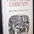 Food for the community : special diets for special groups - c. anne wilson