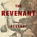 Livre: <b>The</b> <b>Revenant</b> de Michael Punke