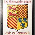 Les <b>Blasons</b> de la Corrèze et de ses Communes