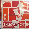SHUGGIE OTIS -