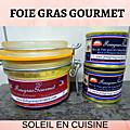 FOIE GRAS GOURMET - Foie Gras du <b>Périgord</b>