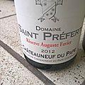 Châteauneuf du Pape : Domaine Saint Préfert : Réserve Auguste Favier 2012, et Domaine Charvin <b>2004</b>