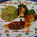 Poisson aigre doux et risotto aux germes de soja