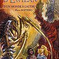La quête d'ewilan - d'un monde à l'autre - p.bottero