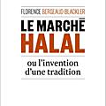 Florence Bergeaud-Blackler part en croisade contre le <b>halal</b>