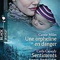Une orpheline en danger / Sentiments sous tension