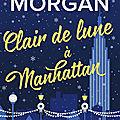 Clair de Lune à Manhattan [From New York with Love #3] de <b>Sarah</b> <b>Morgan</b>