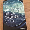 J'ai lu la disparue de la cabine n°10 de ruth ware