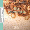 Rendez vous au <b>Musée</b> des <b>Confluences</b> / Café littéraire autour de la collection Récits d'objets : En cheveux