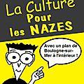 Antoine golliot et la culture pour les nuls