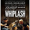 [critique] (9/10) WHIPLASH par Stark*
