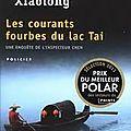 Les courants fourbes du lac Tai, le <b>polar</b> à l'asiatique, ca vous tente?