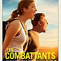 les Combattants - de Thomas Cailley - Septembre 2014