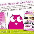 <b>Vente</b> <b>éphémère</b> à L'Usine de Roubaix jusqu'au 25 octobre 2014 et nouveauté : la carte cadeau