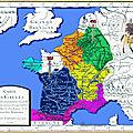 Carte des Gaules lorsque Clovis vint y jetter les Fondements de la Monarchie Française