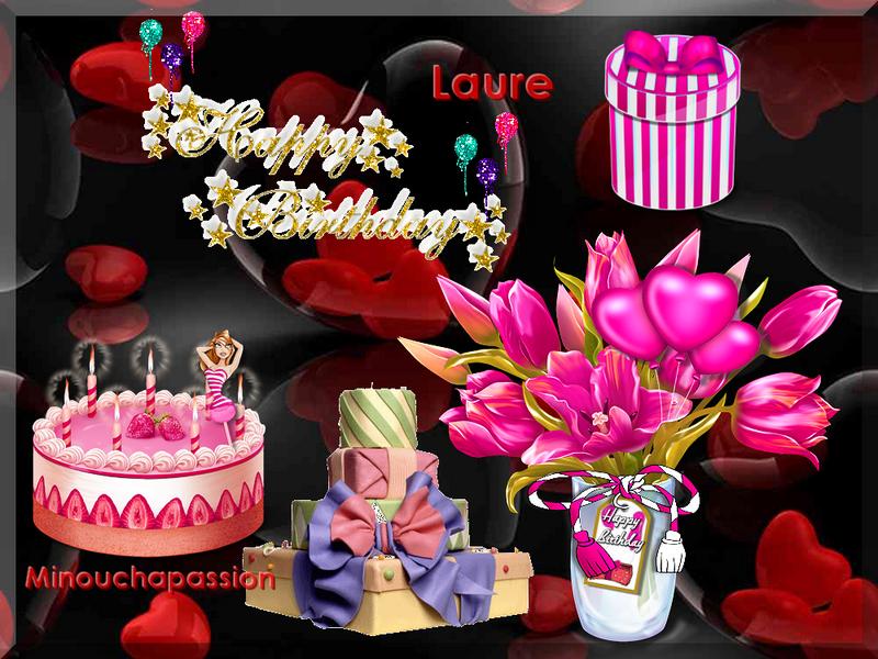 Bon Anniversaire Laure de ton amie Minouchapassion