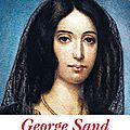 George sand: les carnets secrets d'une insoumise -catherine hermary-vieille.