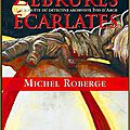 Zébrures écarlates de michel roberge - l'auteur et l'histoire