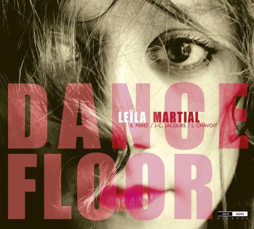 Leïla Martial - 2012 - Dance Floor (Out Note)