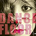 Leïla Martial - 2012 - Dance Floor (Out Note)
