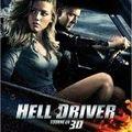 Le film « <b>Hell</b> <b>Drive</b> » en 3D au ciné.