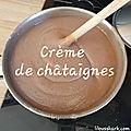 Crème de <b>châtaigne</b> (confiture lisse)