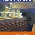 PARIS-<b>VENISE</b> - FLORENT OISEAU.