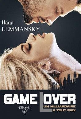 Game Lover : un milliardaire à tout prix de Ilana Lemmansky