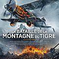 Concours express la Bataille de la Montagne du tigre : 5 places à gagner pour voir un formidable <b>film</b> d'aventure <b>asiatique</b>!!