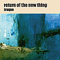 Return of the New Thing «Traque» (Ayler Records)