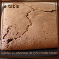 Gateau au chocolat de chistophe felder