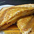 Croque aux pommes au caramel au beurre salé