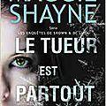 Shayne,Maggie - Les enquêtes de Brown et De Luca 2 - Le tueur est partout