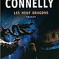 Les neufs dragons de michael connelly