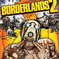Test de <b>Borderlands</b> 2 - Jeu Video Giga France