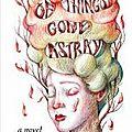 Of things gone astray - Janina Matthewson