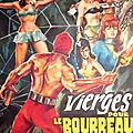 Vierges Pour le <b>Bourreau</b> (La vengeance implacable du <b>bourreau</b> sanguinaire)