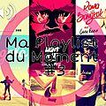 Ma Playlist du Moment ❤🎵