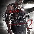See No Evil 2 (Kane - Le retour du chantre du mal)