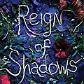 Reign of shadows [reign of shadows #1] de sophie jordan