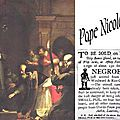 Le 8 janvier 1454 : Le jour où L'Eglise Catholique déclara l'extinction de la race noire