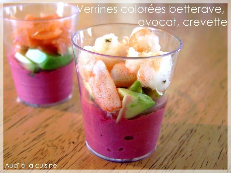 Verrines color es betterave avocat crevette aud 39 la cuisine - Verrine apero noel ...
